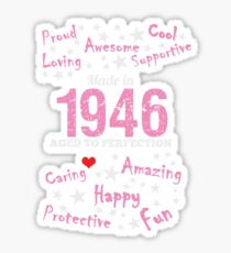 Made In 1946 - Aged To Perfection Sticker