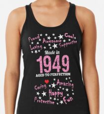Made In 1949 - Aged To Perfection Racerback Tank Top