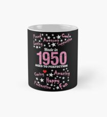 Made In 1950 - Aged To Perfection Mug