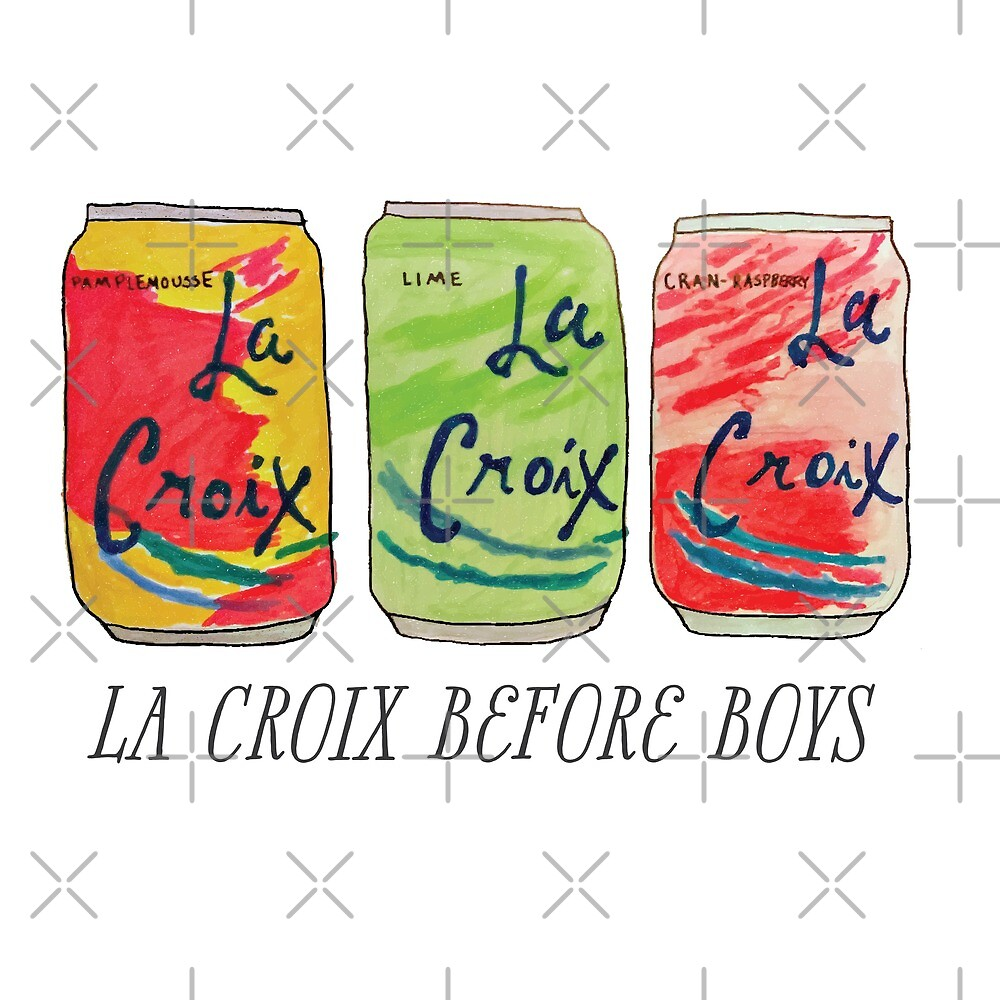 La Croix Before Boys by Heather Clauson