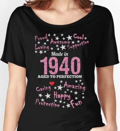 Made In 1940 - Aged To Perfection Women's Relaxed Fit T-Shirt