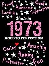 Made In 1973 - Aged To Perfection by wantneedlove