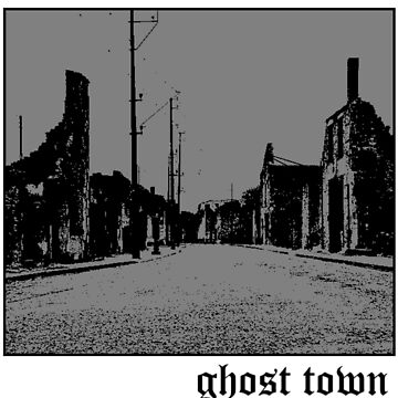 ghost town by harajokeu