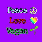 Peace Love Vegan by WdstckReveries