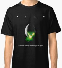 "Funny Wrong Alien ""Alan"" Shirt - No One Can Hear You In Space Classic T-Shirt"