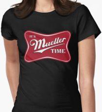 Es ist Mueller Time Verräter Tailliertes T-Shirt für Frauen