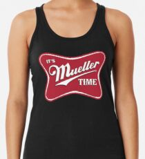 Es ist Mueller Time Verräter Racerback Tank Top