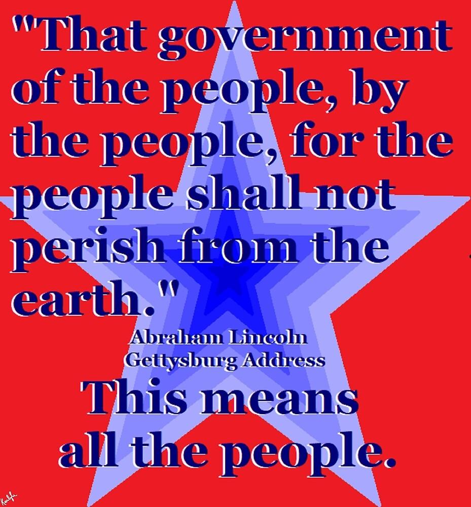 Of the People, By the People, for the People. by KarlyleTomms