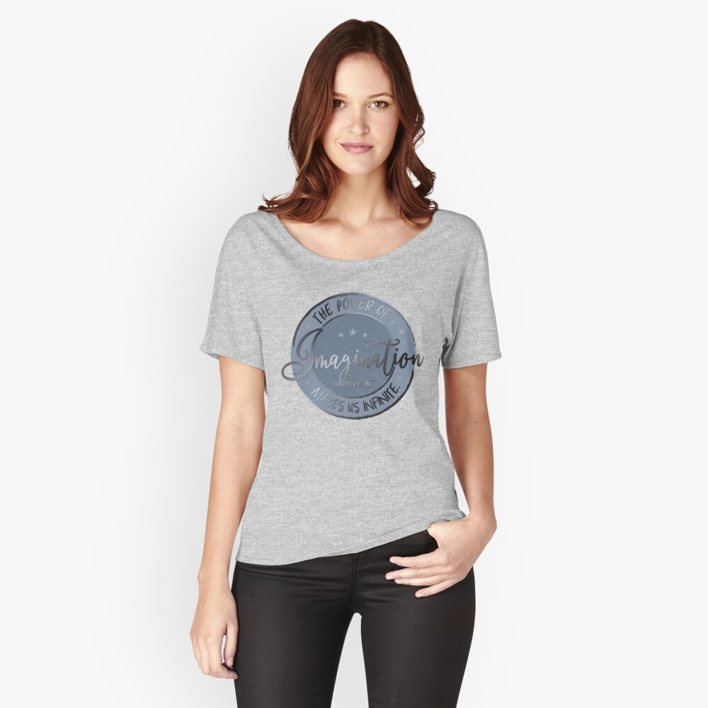 The Power of Imagination ... (blue / silver) Women's Relaxed Fit T-Shirt Front