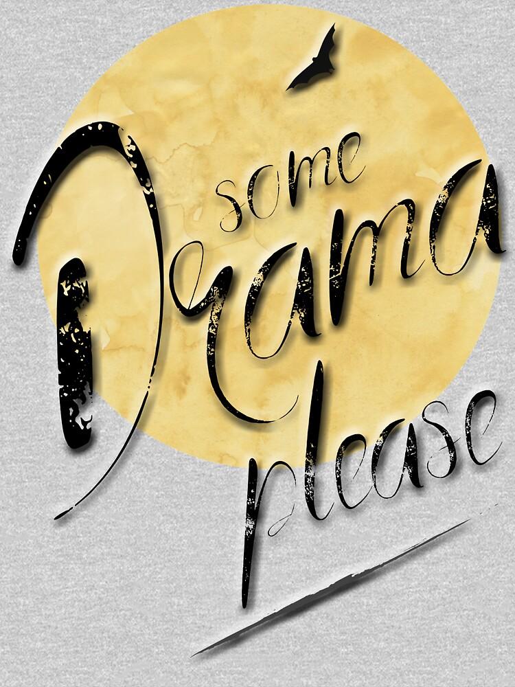 Irgendein Drama bitte ;-) von M-ohlala