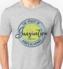 Die Macht der Phantasie ... Unisex T-Shirt