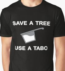 Save a Tree - Use a Tabo Graphic T-Shirt