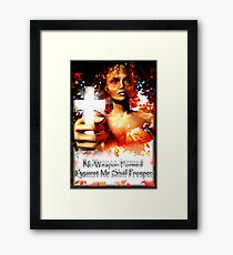 No Weapon Formed Framed Print