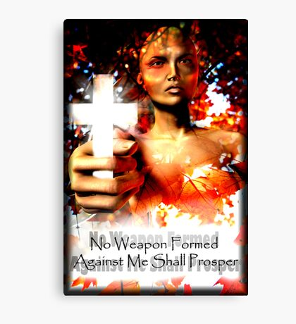 No Weapon Formed Canvas Print