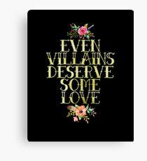 EVEN VILLAINS DESERVE SOME LOVE (GOLD) Canvas Print