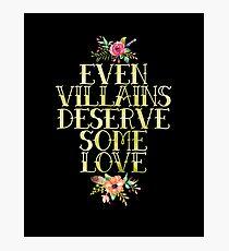 EVEN VILLAINS DESERVE SOME LOVE (GOLD) Photographic Print
