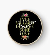 EVEN VILLAINS DESERVE SOME LOVE (GOLD) Clock