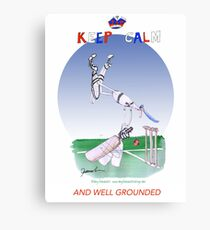 English Cricket Keep Calm and well grounded Canvas Print