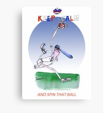 English Cricket Keep Calm and spin that ball Canvas Print