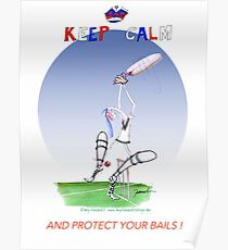 English Cricket Keep Calm and protect your bails Poster