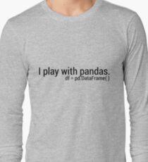 I Play with Pandas. Long Sleeve T-Shirt