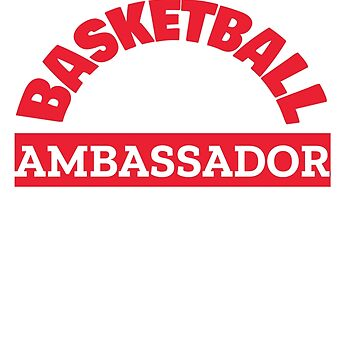 Basketball Ambassador by PowcastSports