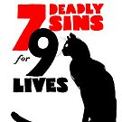 7 DEADLY SINS FOR 9 LIVES by reinispetersons