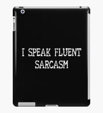 Sarcasm shirt iPad Case/Skin