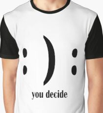 Decision shirt Graphic T-Shirt