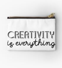 Creativity is Everything Studio Pouch