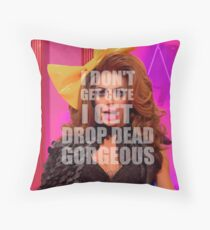 RPDR - I don't get cute i get drop dead gorgeous Floor Pillow