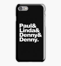 Paul & Linda & Denny & Denny iPhone Case/Skin