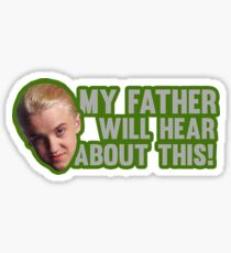 My father will hear about this! Sticker
