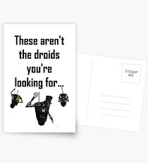 These Aren't the Droids you're Looking For - Funny Star Wars / Borderlands Tee Postcards