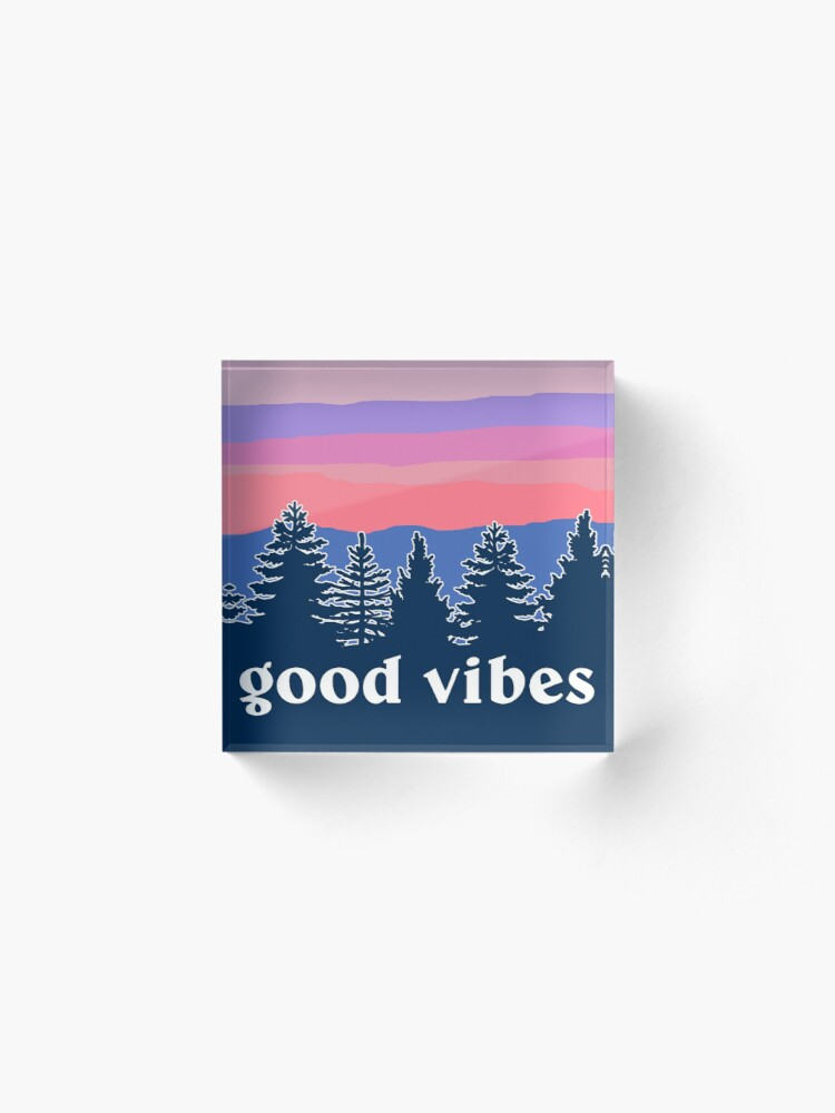 Alternate view of Good Vibes Acrylic Block