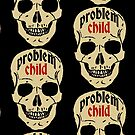 problem child. by bristlybits