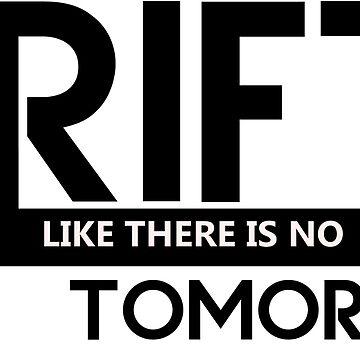 Drift Like There Is No Tomorrow - Car Drifting by minou24