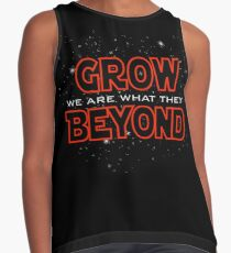 We Are What They Grow Beyond Contrast Tank