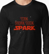 We Are The Spark Long Sleeve T-Shirt