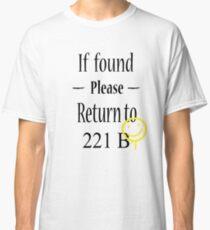 If found 221B Classic T-Shirt