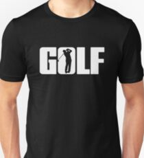 Golf for Golfer Unisex T-Shirt
