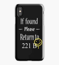 If Found Please Return to 221B iPhone Case/Skin