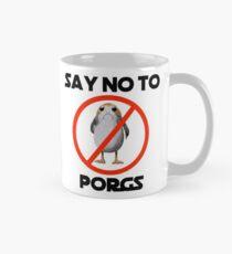 Say NO to Porgs Mug