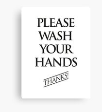 Wash Your Hands Sign Canvas Print