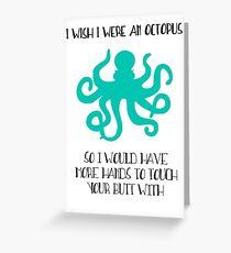 Ich wünschte ich wäre ein Oktopus Grußkarte
