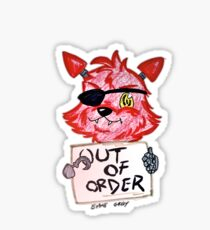 Out of order sorry! Sticker