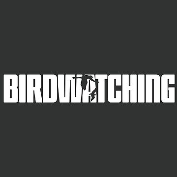 Birdwatching for Birdwatcher by teedad