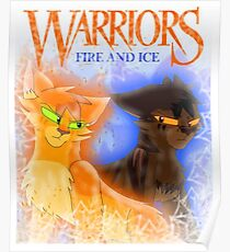Fire and Ice - Fireheart and Tigerclaw Poster