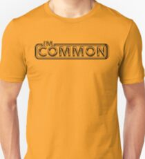 "Pulp ""I'm Common""  Unisex T-Shirt"