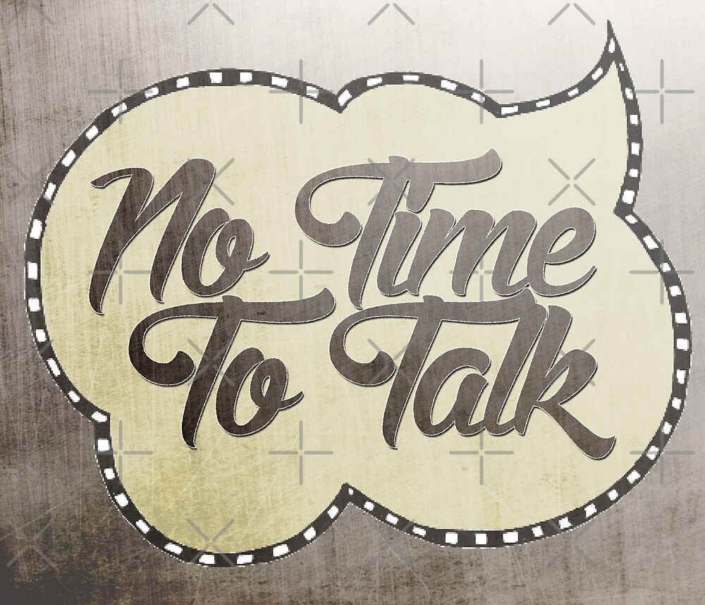 no time to talk 02 by Vin  Zzep